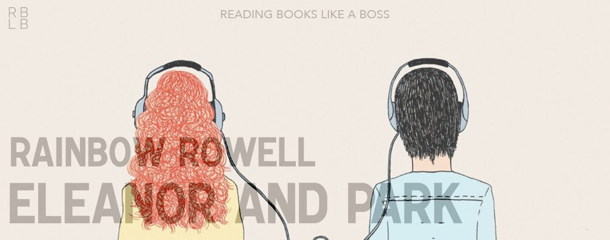 Book Review – Eleanor & Park by Rainbow Rowell