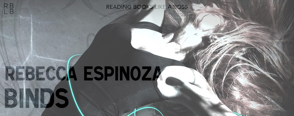 Book Review – Binds by Rebecca Espinoza