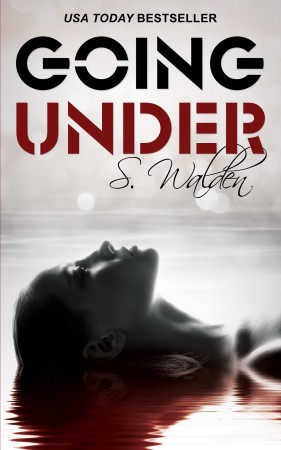 Book Review — Going Under by S. Walden