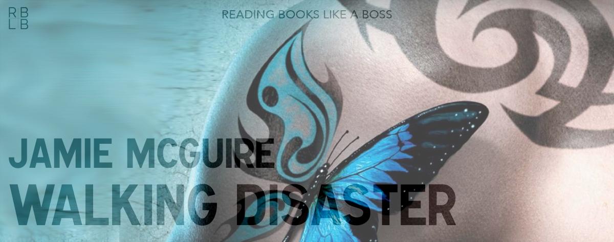 Book Review – Walking Disaster by Jamie McGuire