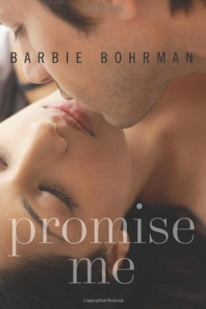 Book Review – Promise Me by Barbie Bohrman