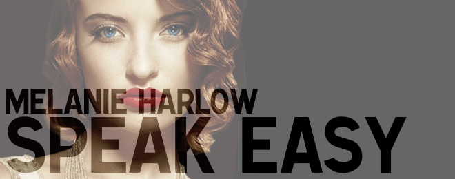 Book Review – Speak Easy by Melanie Harlow