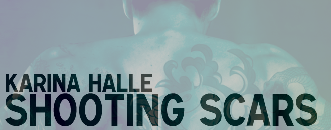 Book Review – Shooting Scars by Karina Halle