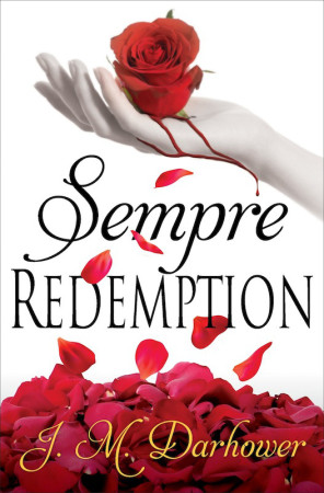 Book Review – Sempre: Redemption by J.M. Darhower
