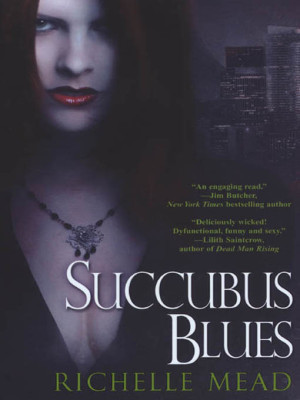 Book Review – Succubus Blues by Richelle Mead
