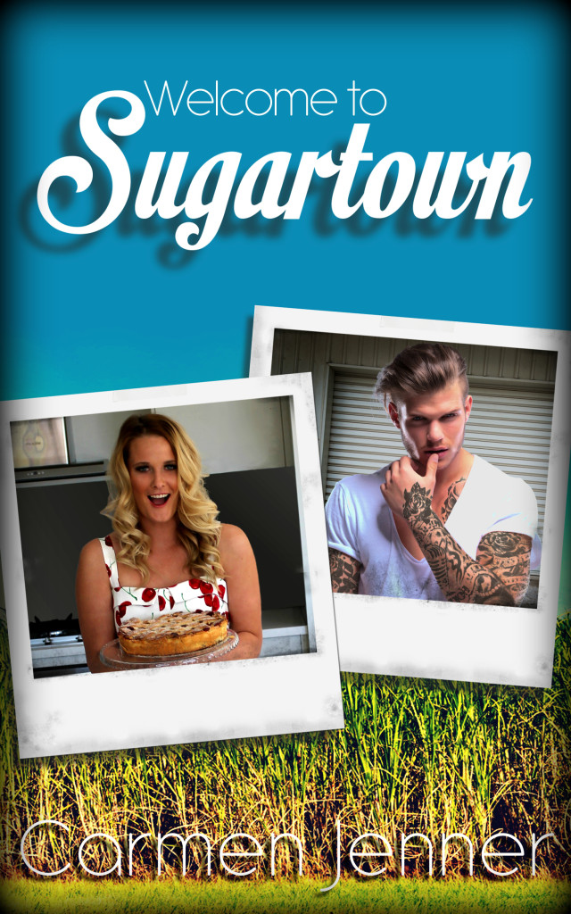 Welcome to Sugartown (Sugartown #1) by Carmen Jenner Final Cover(1)