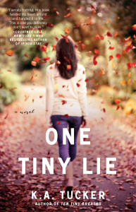 one tiny lie by K.A. Tucker