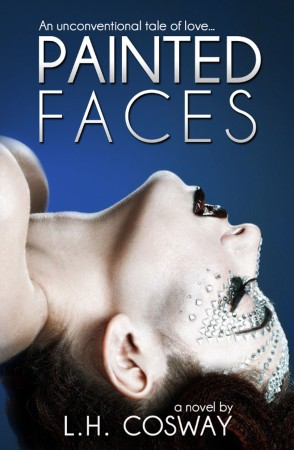 Book Review – Painted Faces by L.H. Cosway
