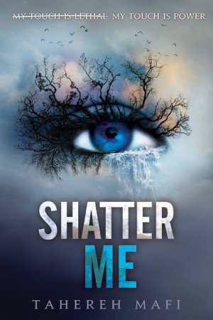 Book Review — Shatter Me by Tahereh Mafi