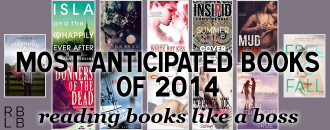 Most Anticipated Books of 2014 – Reading Books Like a Boss Edition