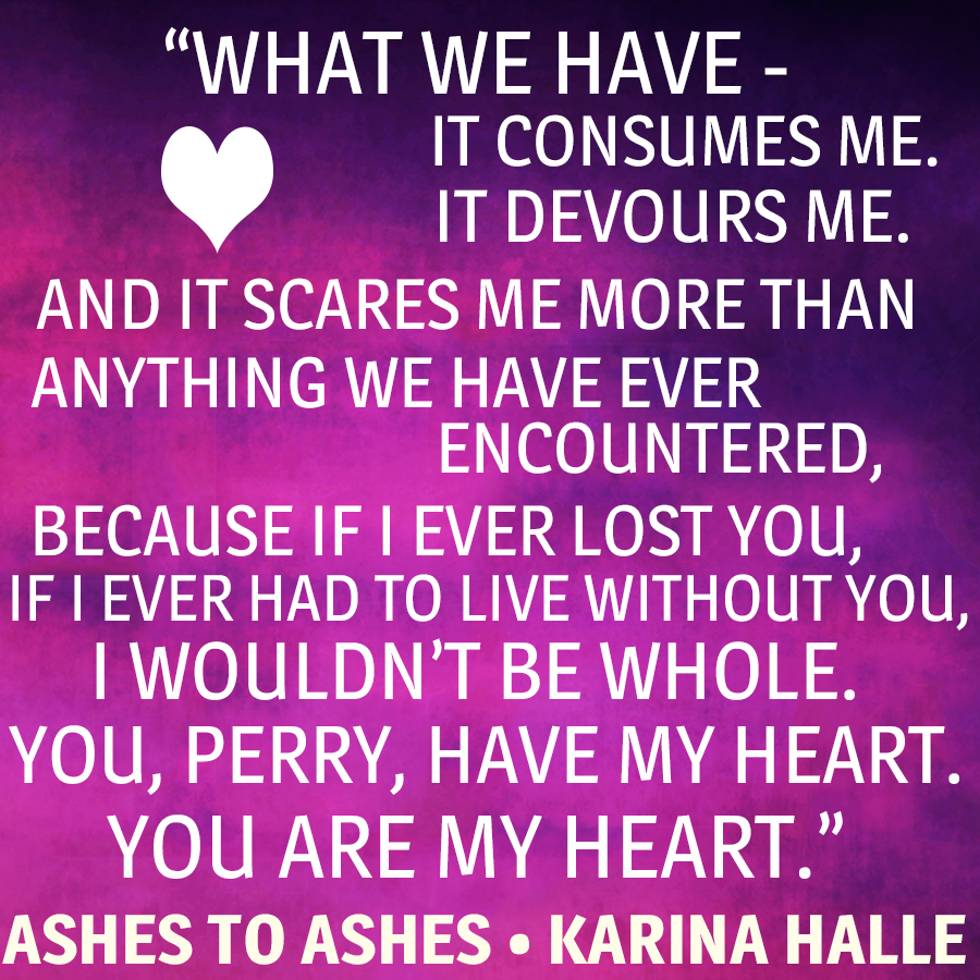 Ashes to Ashes by Karina Halle Promo