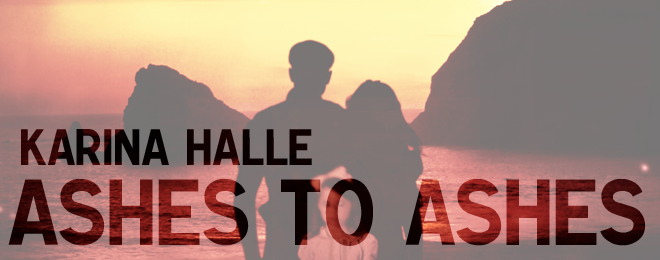Book Review – Ashes to Ashes by Karina Halle