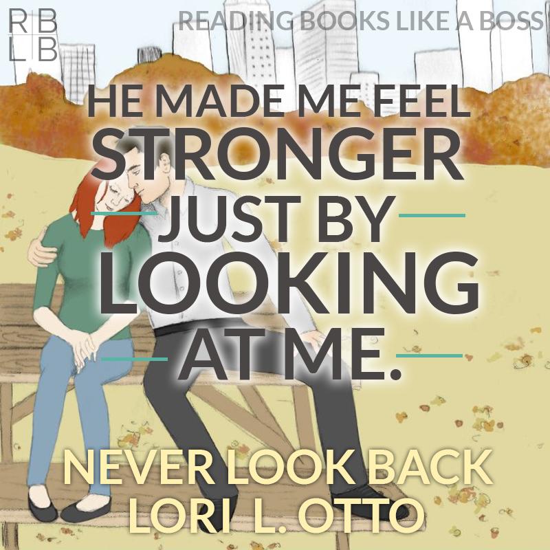 Never Look Back by Lori L. Otto Promo