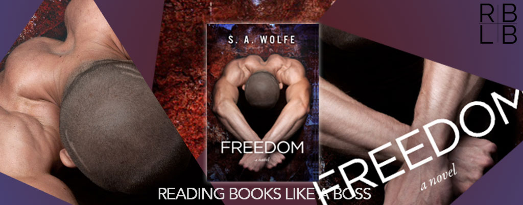 Cover Reveal — Freedom by S.A. Wolfe