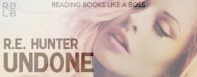 Undone by R.E. Hunter Review