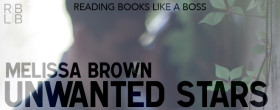 Unwanted Stars by Melissa Brown Review