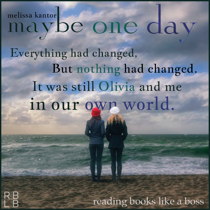 Review — Maybe One Day by Melissa Kantor