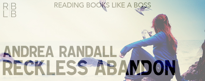 Book Review — Reckless Abandon by Andrea Randall