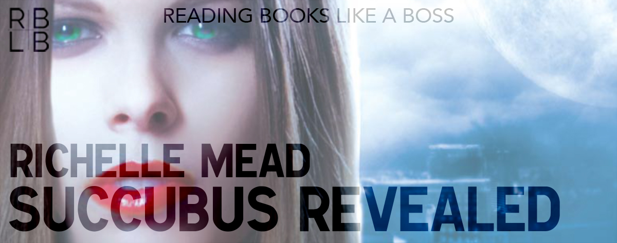 Book Review — Succubus Revealed by Richelle Mead