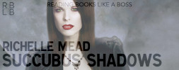 Review — Succubus Shadows by Richelle Mead