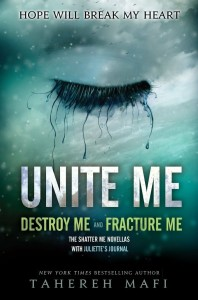 Unite Me by Tahereh Mafi