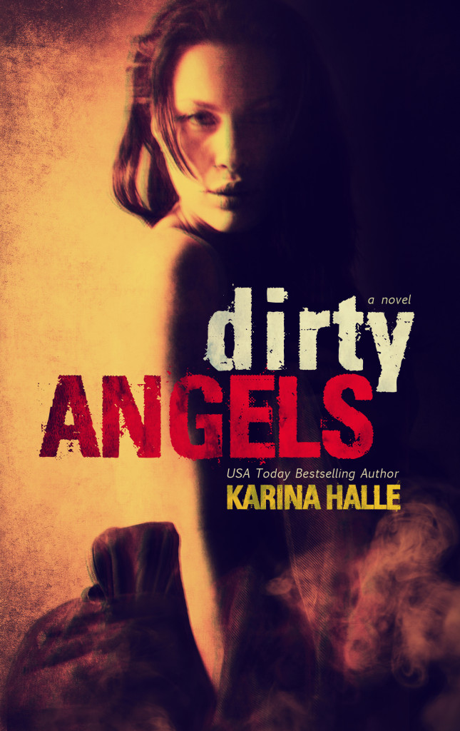 Cover Reveal — Dirty Angels by Karina Halle