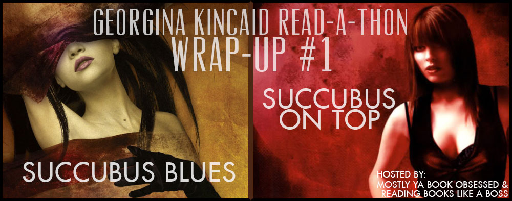 Georgie Read-A-Thon Wrap-Up #1:  Succubus Blues + Succubus on Top by Richelle Mead