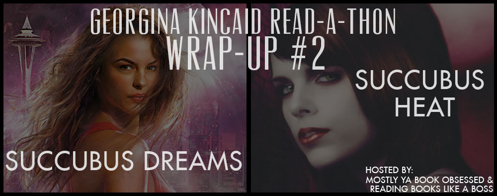 Georgie Read-A-Thon Wrap-Up #2: Succubus Dreams + Succubus Heat by Richelle Mead