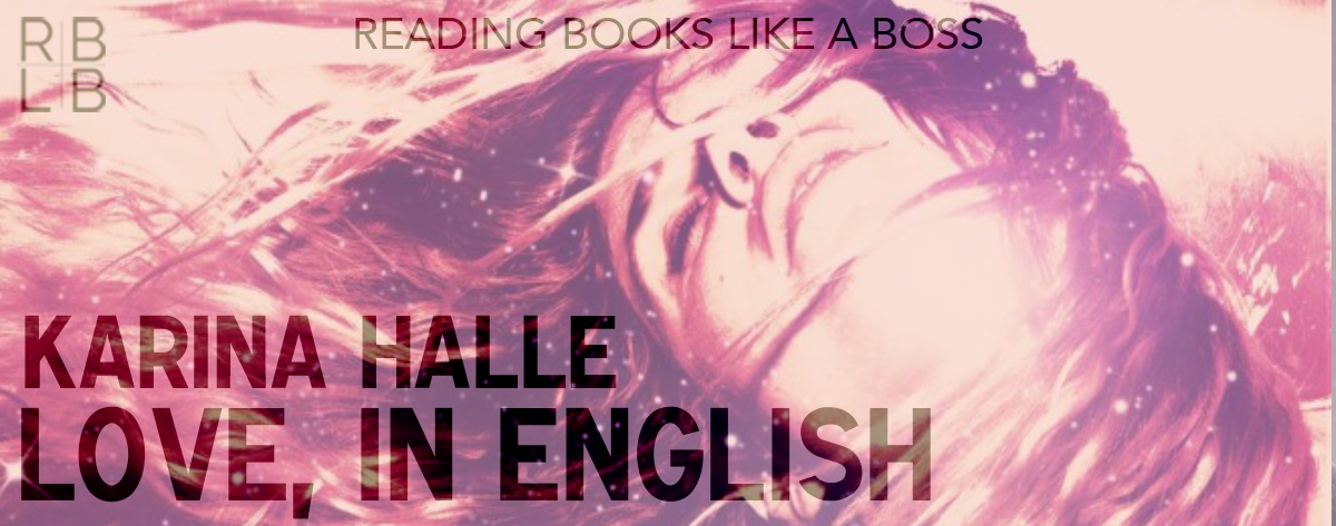 Review — Love, in English by Karina Halle