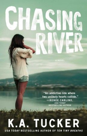 Book Review – Chasing River by K.A. Tucker