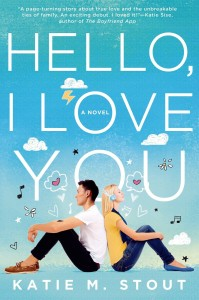 Hello I Love You by Katie M. Stout