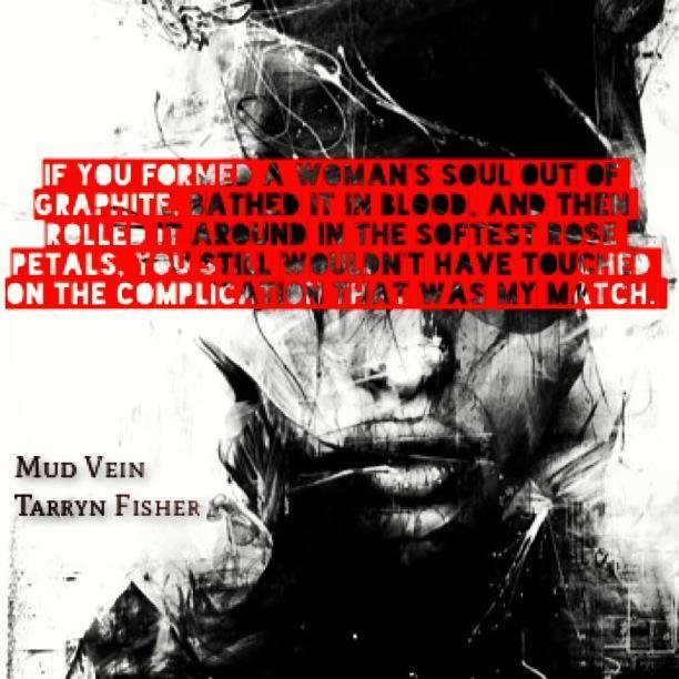 Teaser— Mud Vein by Tarryn Fisher