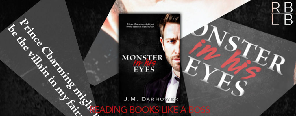 Cover Reveal — Monster in His Eyes by J.M. Darhower