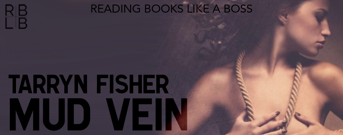 Book Review & 3 Giveaways — Mud Vein by Tarryn Fisher