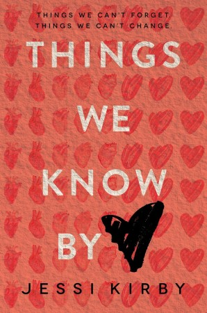 Audiobook Review – Things We Know By Heart by Jessi Kirby