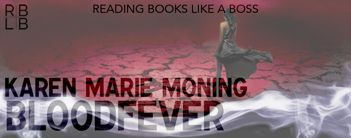 Book Review — Bloodfever by Karen Marie Moning