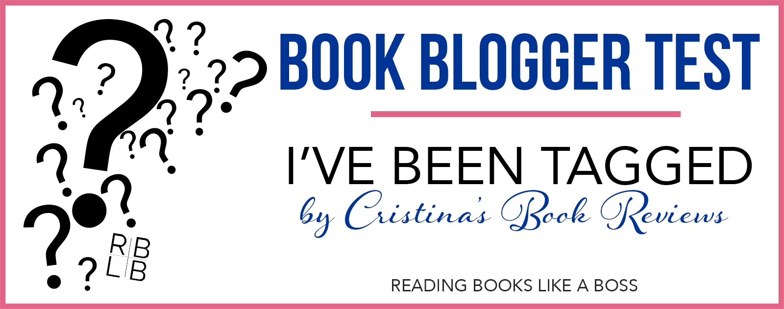 Book Blogger Test:  I've been TAGGED!