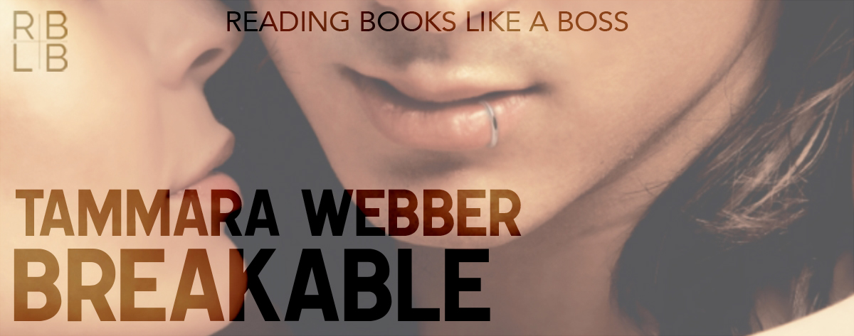 Book Review — Breakable by Tammara Webber