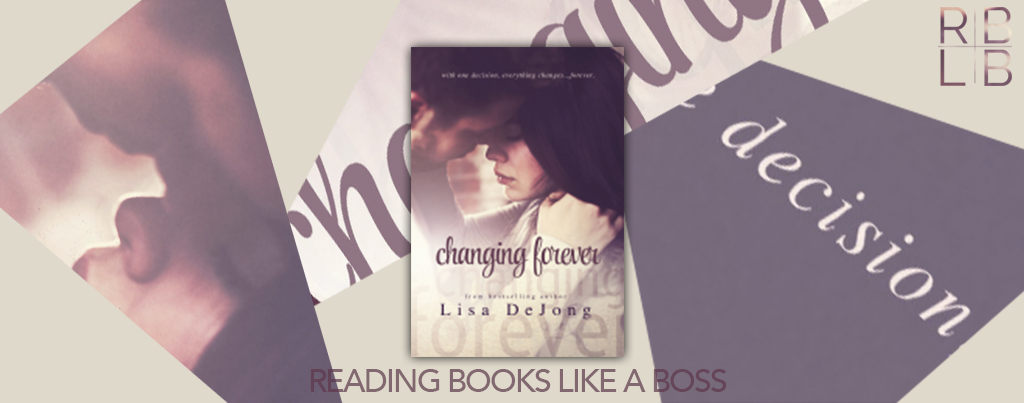 Cover Reveal — Changing Forever by Lisa De Jong