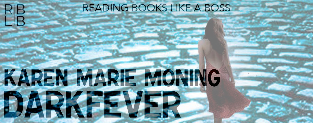 Book Review — Darkfever by Karen Marie Moning