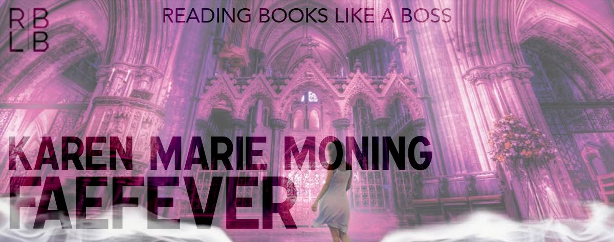 Book Review — Faefever by Karen Marie Moning