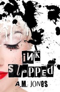 Ink Slapped by A.M. Jones
