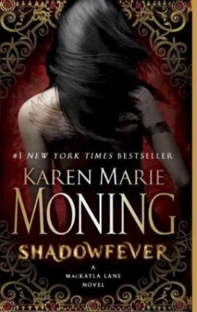 Book Review — Shadowfever by Karen Marie Moning