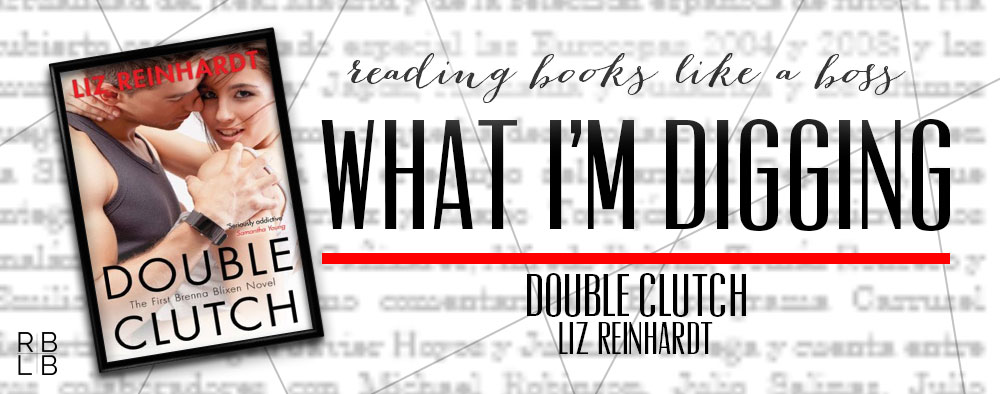What I'm Digging #8 — Double Clutch by Liz Reinhardt