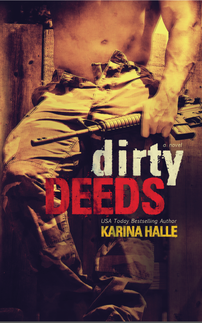 Dirty Deeds by Karina Halle