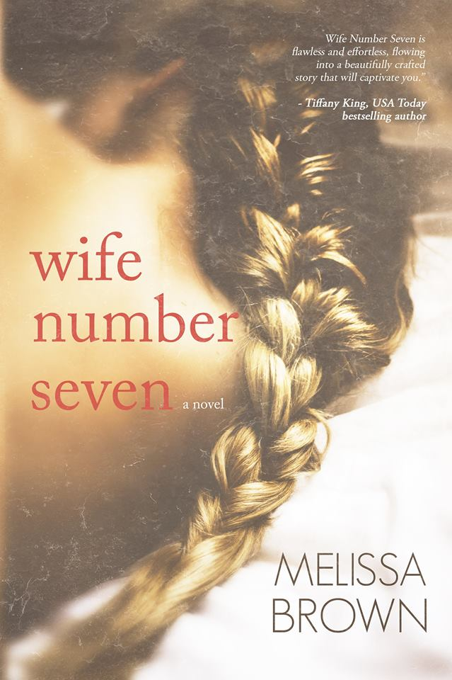 Wife Number Seven by Melissa Cover
