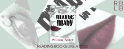 Cover Reveal — Maybe Maby by Willow Aster