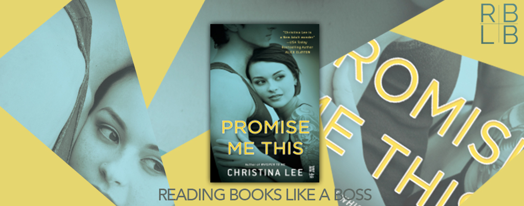 Cover Reveal — Promise Me This by Christina Lee