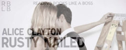 Review — Rusty Nailed by Alice Clayton