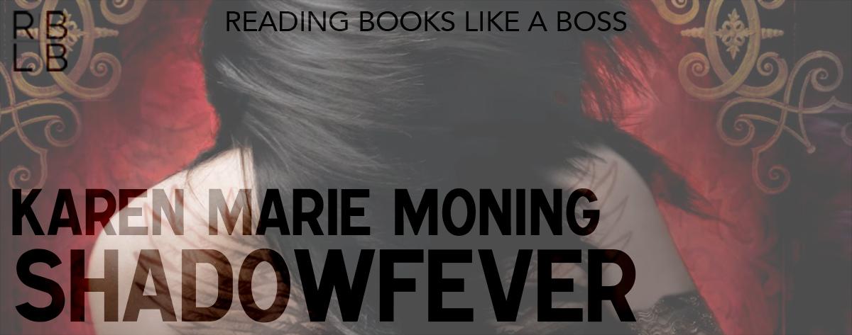 Book review shadowfever by karen marie moning reading books like book review shadowfever by karen marie moning fandeluxe Gallery